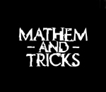 Edition 2015 : Mathem and Tricks VS !2!